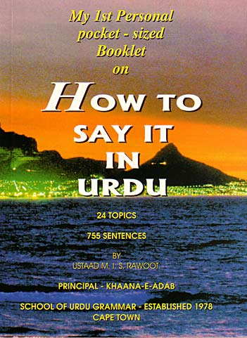 "My 1st personal pocket-sized booklet ""How to say it in Urdu"""